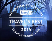 Named one of the Travel Channel's Best Halloween Attractions 2014