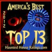 HauntedHouseRatings.com Top 13 2012
